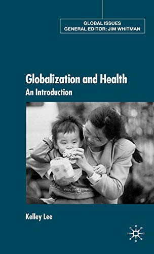 Globalization and Health: An Introduction 9780333802557