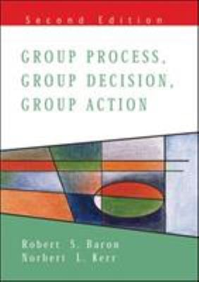 Group Process, Group Decision, Group Action 9780335206971