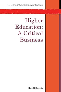 Higher Education: A Critical Business 9780335197033