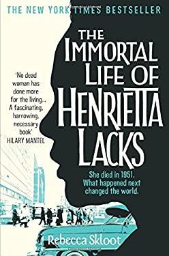 Immortal Life of Henrietta Lacks 9780330533447