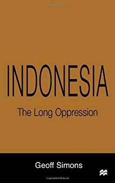 Indonesia: The Long Oppression 9780333764992