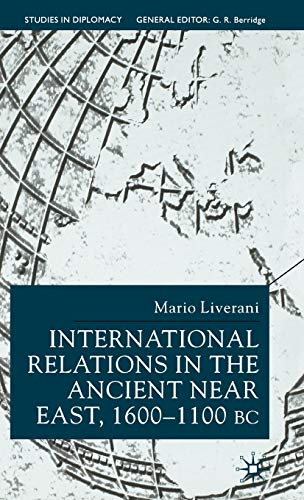 International Relations in the Ancient Near East, 1600-1100 BC 9780333761533
