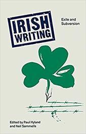 Irish Writing: Exile and Subversion 18481653