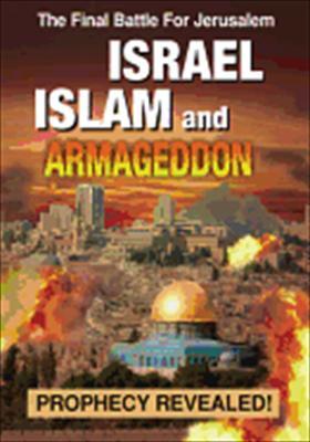 Israel, Islam & Armageddon