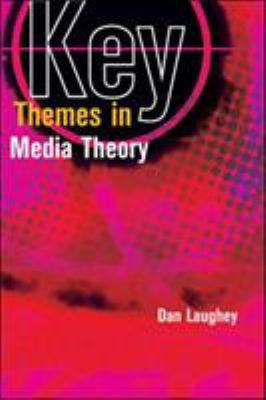 Key Themes in Media Theory 9780335218134