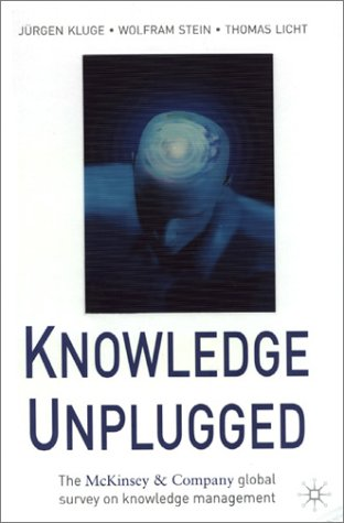 Knowledge Unplugged: The McKinsey & Company Global Survey on Knowledge Management 9780333963760