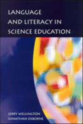 Language and Literacy in Science Education 9780335205981