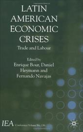 Latin American Economic Crises: Trade and Labour