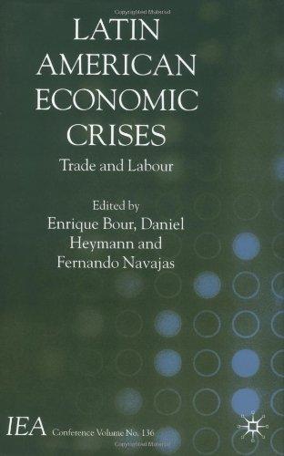 Latin American Economic Crises: Trade and Labour 9780333999356