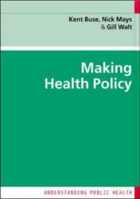 Making Health Policy 9780335218394