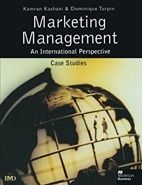 Marketing Management: An International Perspective, Case Studies 9780333750087