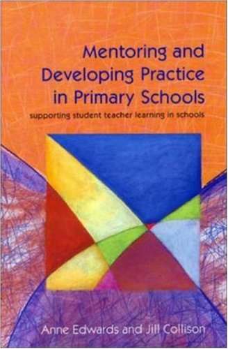 Mentoring and Developing Practice in Primary Schools 9780335195657