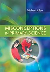 Misconceptions in Primary Science 1042861
