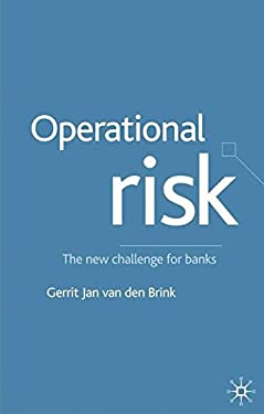 Operational Risk: The New Challenge for Banks 9780333968680