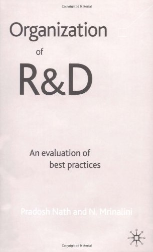 Organisation of R + D: An Evaluation of Best Practices 9780333998069