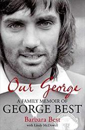 Our George: A Family Memoir