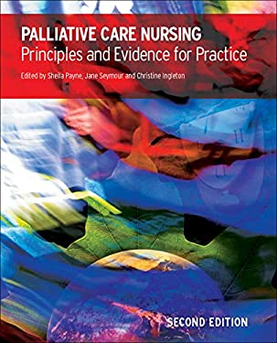 Palliative Care Nursing: Principles and Evidence for Practice 9780335221813