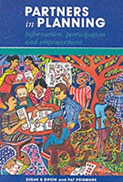 Partners in Planning: Information, Participation and Empowerment 9780333792667