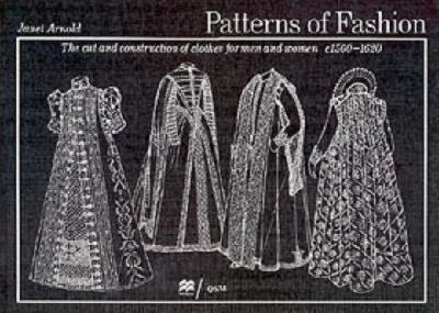 Patterns of Fashion: c1560-1620 9780333382844