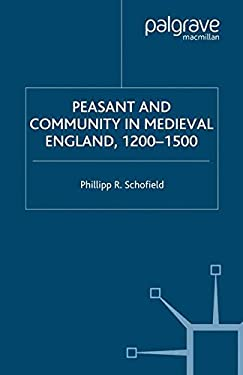Peasant and Community in Medieval England, 1200-1500 9780333647103