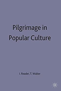 Pilgrimage in Popular Culture 9780333563182