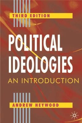 Political Ideologies, Third Edition: An Introduction 9780333961773