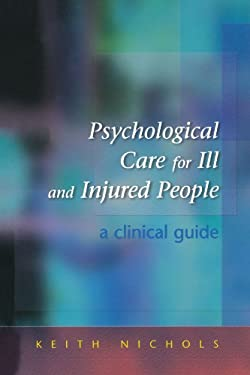 Psychological Care for the Ill and Injured 9780335209972