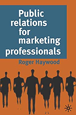 Public Relations for Marketing Professionals 9780333684771