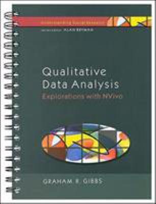 Qualitative Data Analysis: Explorations with Nvivo 9780335200849