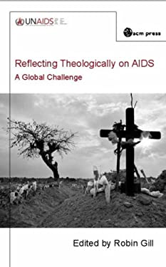 Reflecting Theologically on AIDS: A Global Challenge