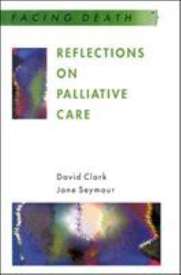 Reflections on Palliative Care 9780335194544