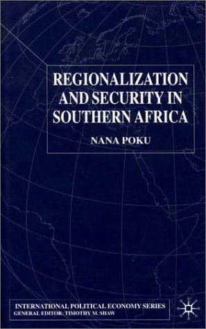 Regionalization and Security in Southern Africa 9780333748442