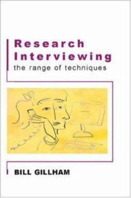Research Interviewing: The Range of Techniques 9780335215874