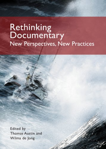 Rethinking Documentary: New Perspectives and Practices 9780335221912