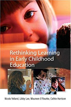 Rethinking Learning in Early Childhood Education 9780335228812