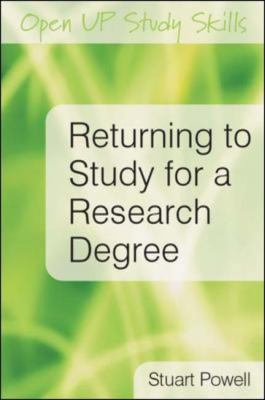 Returning to Study for a Research Degree 9780335233519