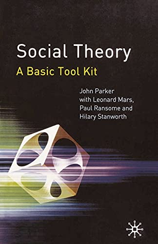 Social Theory: A Basic Tool Kit 9780333962121