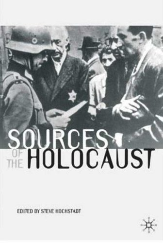 Sources of the Holocaust 9780333963449