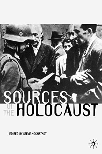 Sources of the Holocaust 9780333963456
