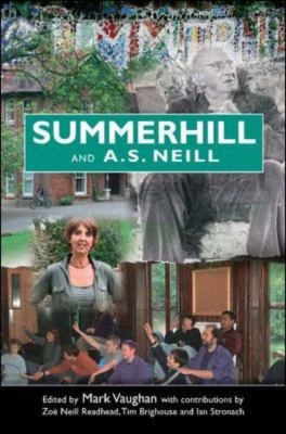 Summerhill and A S Neill 9780335219148