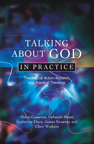 Talking about God in Practice: Theological Action Research and Practical Theology 9780334043638
