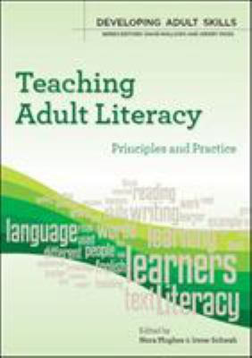 Teaching Adult Literacy: Principles and Practice 9780335237364