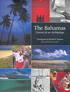 The Bahamas: Portrait of an Archipelago 9780333946589