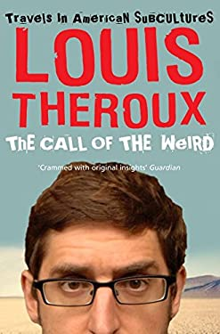 The Call of the Weird: Travels in American Subcultures 9780330435703