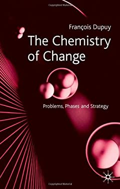 The Chemistry of Change: Problems, Phases and Strategy 9780333968376