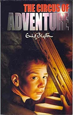 The Circus of Adventure 9780330301749