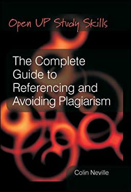 The Complete Guide to Referencing and Avoiding Plagarism 9780335220892