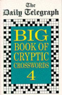 The Daily Telegraph Big Book of Cryptic Crosswords 4 9780330343893