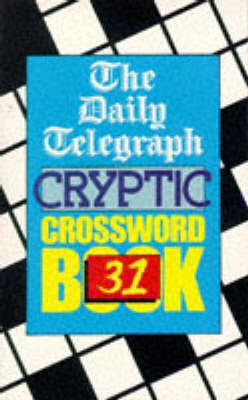 The Daily Telegraph Cryptic Crossword Book 31 9780330343763