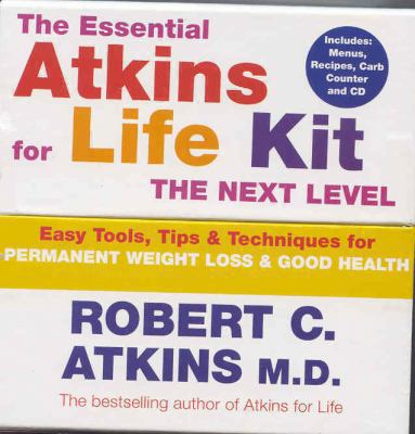 The Eatkins for Life Kit: The Next Level: Permanent Weight Loss & Optimal Health